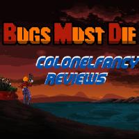 CF Reviews - Bugs Must Die (Steam, PC)
